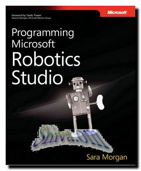"Sara Morgan, ""Programming Microsoft Robotics Studio"" (cover)"