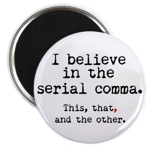 I believe in the serial comma (badge)